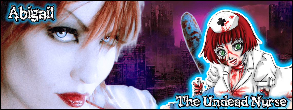 Abigail The Undead Nurse
